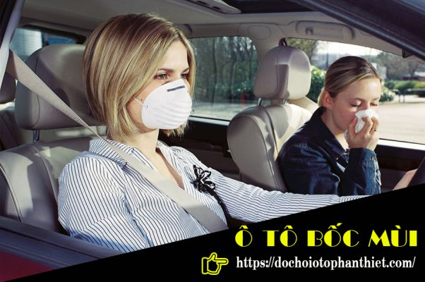 Ô Tô Bốc Mùi